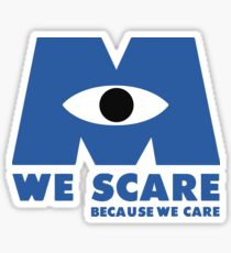 WE SCARE BECAUSE WE CARE Sticker