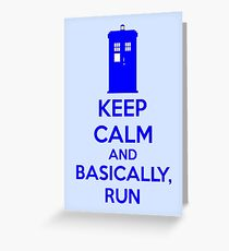 Keep Calm And Basically, Run Greeting Card