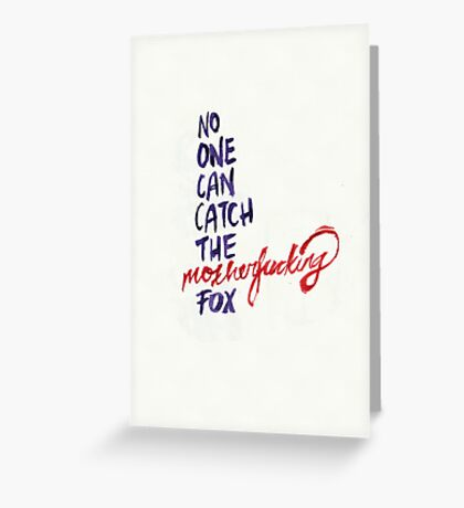 The Mothereffing Fox Greeting Card