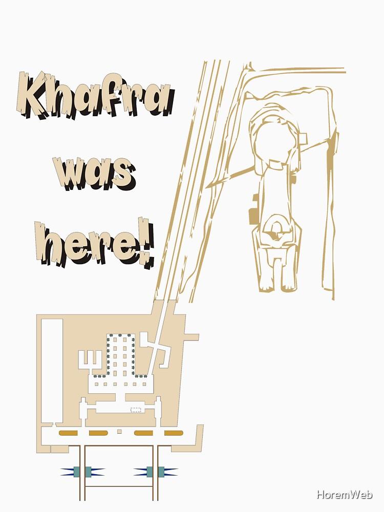 Khafra Was Here! by HoremWeb