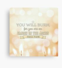 An Ember in the Ashes Canvas Print