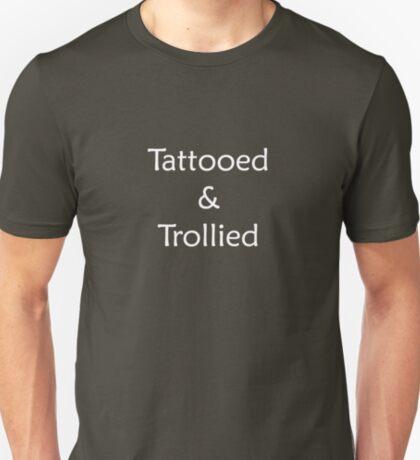 Tatooed & Trollied (white text) T-Shirt