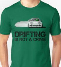Drifting is not a crime T-Shirt
