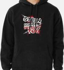 Stein gonna dissect you Hoodie