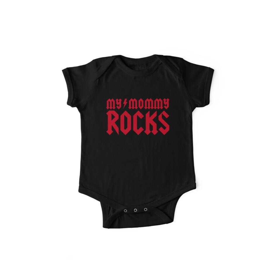 My mommy rocks by LaundryFactory
