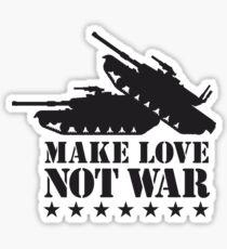 Make love not war - Tank Sticker
