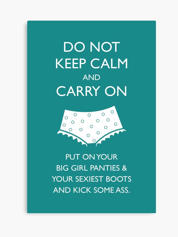 put your big girl panties on images