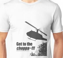 Quotes and quips - Choppa~ - light Unisex T-Shirt