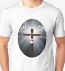 † ❤ † HE LIVES  CHRISTIAN TEE SHIRT † ❤ † Unisex T-Shirt