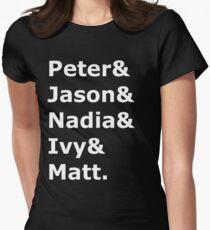 Peter & Jason & Nadia & Ivy & Matt. T-Shirt
