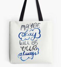 Okay Tote Bag