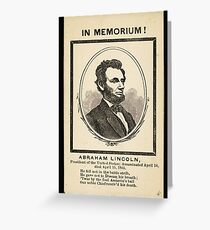 In Memoriam! Abraham Lincoln, President of the United States Greeting Card