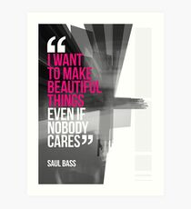 Creative Quote Design 001 Saul Bass Art Print