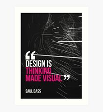 Creative Quote Design 005 Saul Bass Art Print