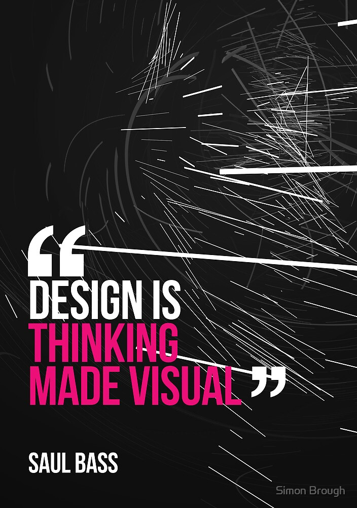 Creative Quote Design 005 Saul Bass by Enchanted Studios