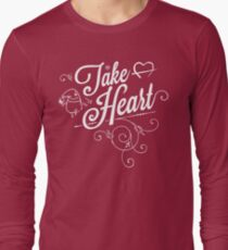 Take Heart! Long Sleeve T-Shirt