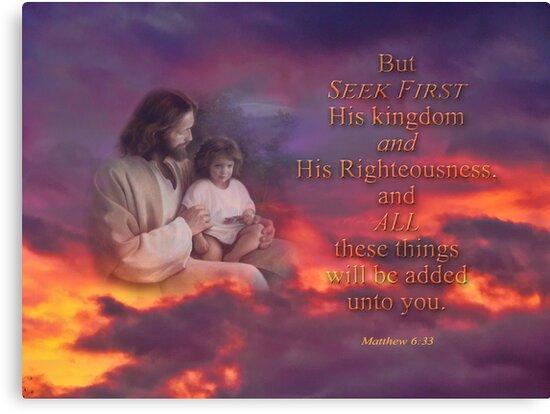 Seek First-Matthew 6:33 by vigor