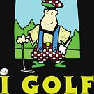 I Golf by SportsT-Shirts