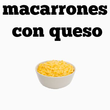Macarrones Con Queso - Macaroni and Cheese by Mrfatboysing