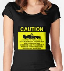 Caution! Formula One Addict! Women's Fitted Scoop T-Shirt