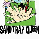 Golfer Sandtrap Queen by SportsT-Shirts