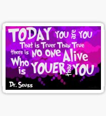 Dr. Seuss Youer Than You Sticker
