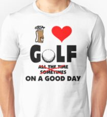 I Love Golf Unisex T-Shirt