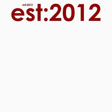 est:2012 by Samcain95