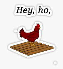 Hey, ho Sticker