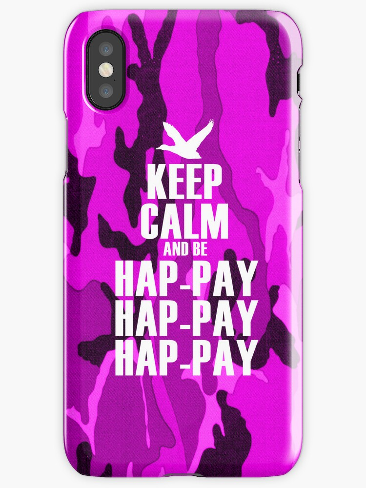 Keep Calm and be Happy Happy Happy (Pink Camo) by robbclarke