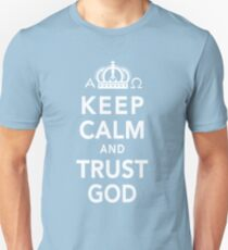 Keep Calm and Trust God Unisex T-Shirt