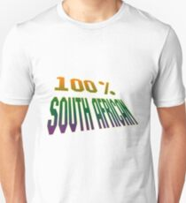 100% SOUTH AFRICAN Unisex T-Shirt