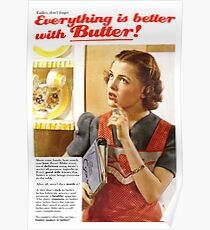 Everything is Better with Butter Poster