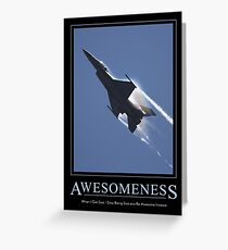 Awesomeness Greeting Card