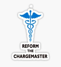REFORM THE CHARGEMASTER T-SHIRT Sticker