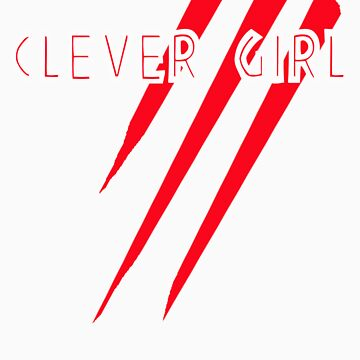 Clever Girl by BionicBatman