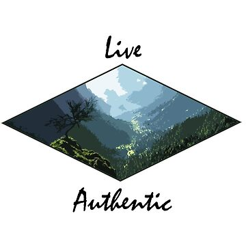 Live Authentic by Kabanaba