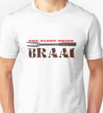 EAT SLEEP BRAAI Unisex T-Shirt