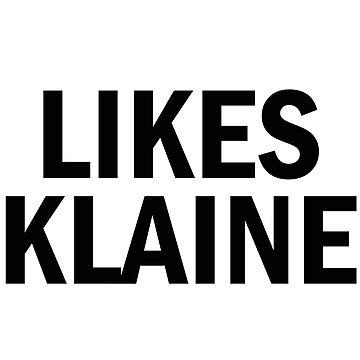 LIKES KLAINE BTW shirt Glee by Colferninja