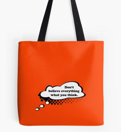 Don't believe everything VRS2 Tote Bag