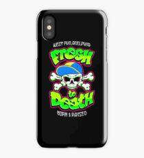 Fresh To Death iPhone Case