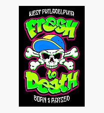 Fresh To Death Photographic Print