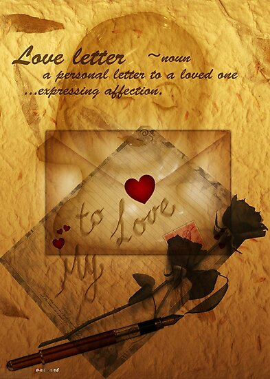 Love letter  by Valerie Anne Kelly