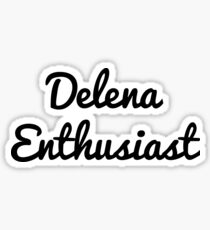 Delena Enthusiast  Sticker