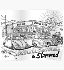 Waffle Haus .................. Scattered , Smothered & Slammed Poster
