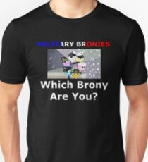 Military Bronies: Which Brony Are You? Unisex T-Shirt