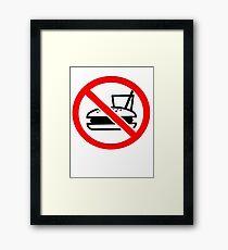 Warning - No Food Framed Print
