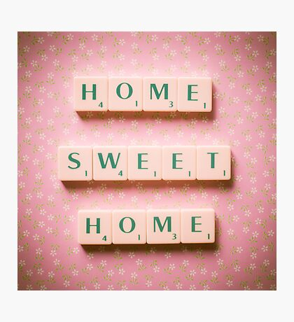 Home Sweet Home - Scrabble Tiles Photograph Photographic Print