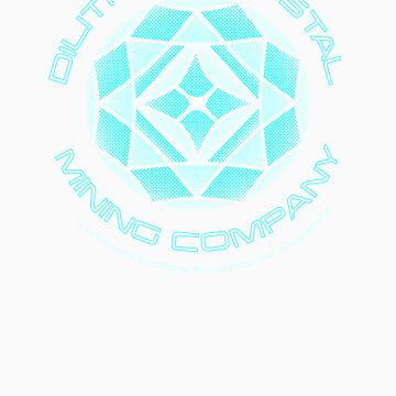 Dilithium Crystal Mining Co by ressamac