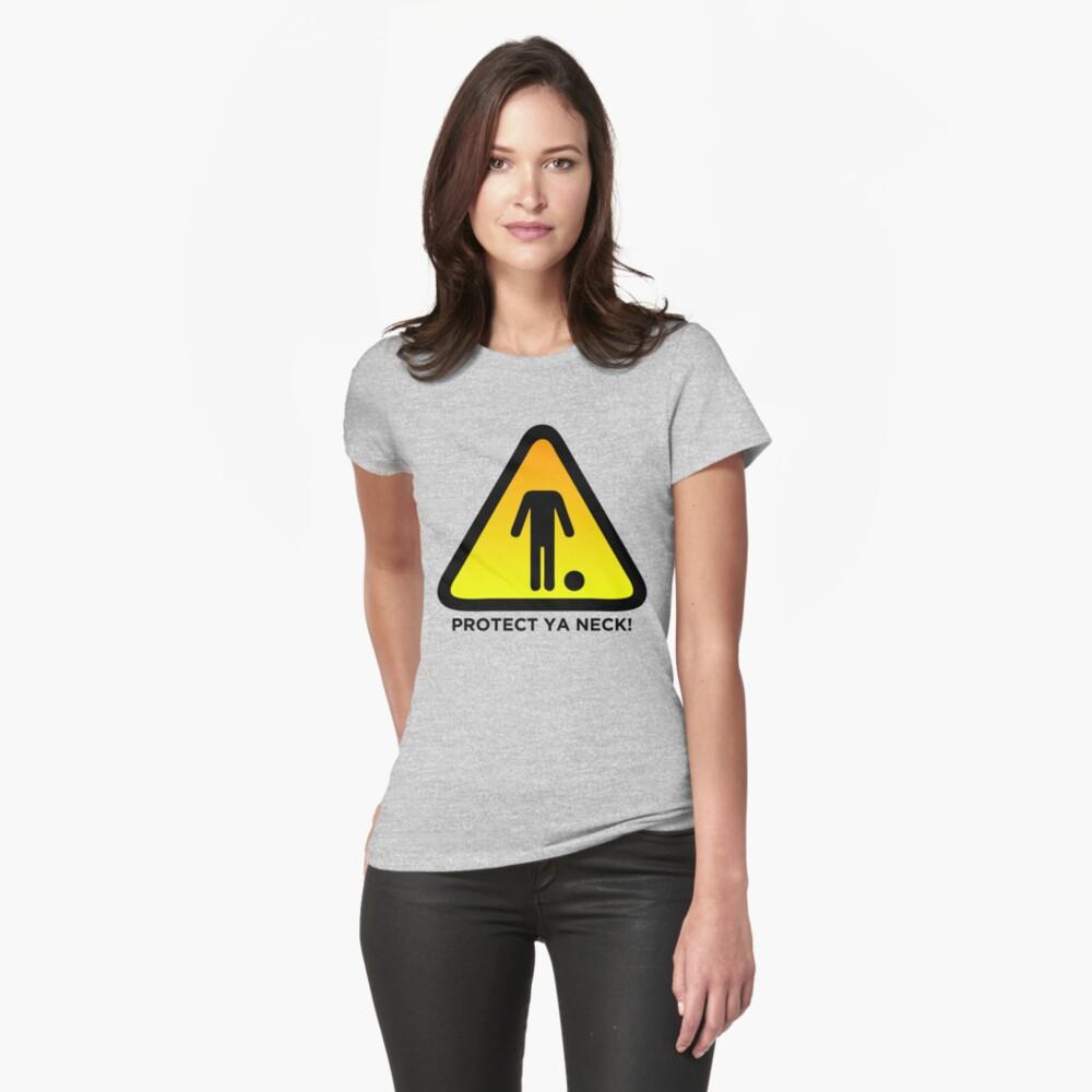 Protect Ya Neck! (Brazilian Jiu Jitsu) Womens T-Shirt Front
